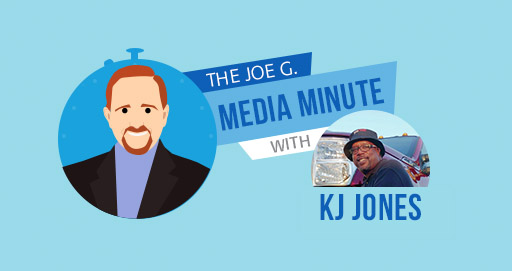 The Joe G. Media Minute with KJ Jones