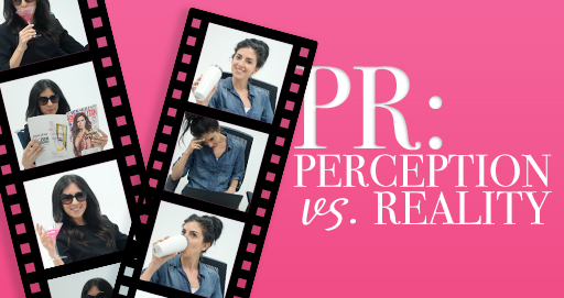PR: Perception vs. Reality